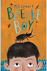 Beetle Boy (Battle of the Beetles Book 1): A Tom Fletcher Book Club pick Kindle Edition