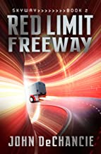 Red Limit Freeway (Skyway Book 2)