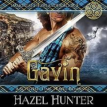 Gavin: A Scottish Time Travel Romance: Immortal Highlander, Book 5
