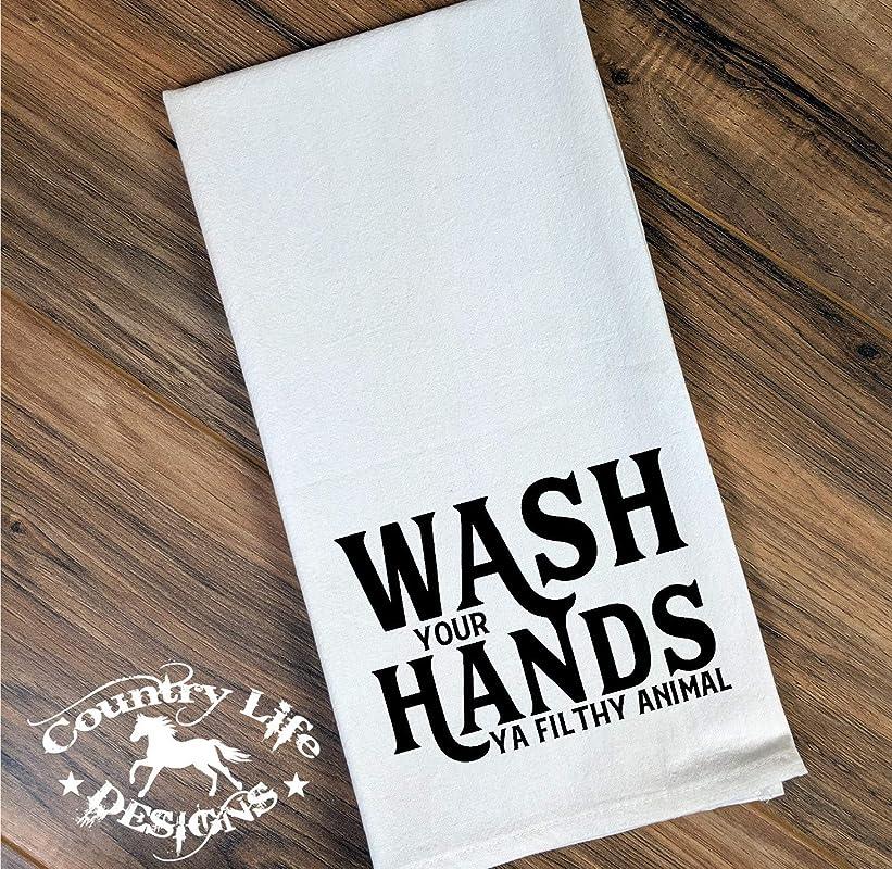 Funny Flour Sack Bathroom Or Kitchen Towel Wash Your Hands Ya Filthy Animal