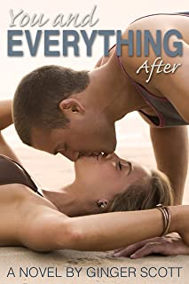 You and Everything After (The Falling Series, Book 2)