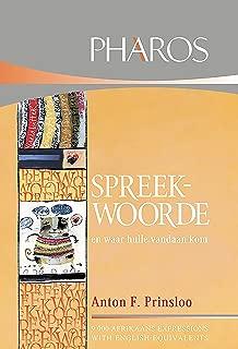 Spreekwoorde en waar hulle vandaan kom (Afrikaans Edition)