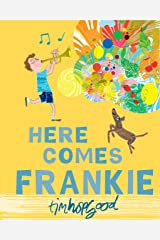 Here Comes Frankie! Kindle Edition