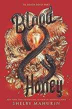 Blood & Honey (Serpent & Dove Book 2)