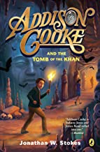 Addison Cooke and the Tomb of the Khan: 2
