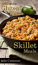 Easy Delicious Gluten-Free Skillet Meals