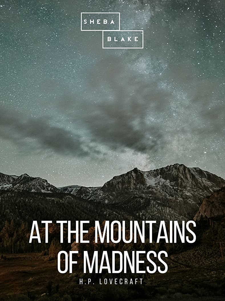 通行人迫害七時半At the Mountains of Madness (English Edition)