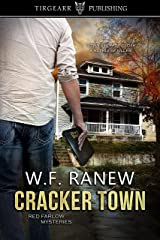 Cracker Town: Red Farlow Mysteries: #5 Kindle Edition