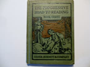The Progressive Road to Reading: Book Three