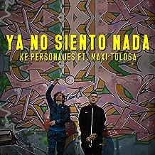 Ya No Siento Nada (feat. Maxi Tolosa)