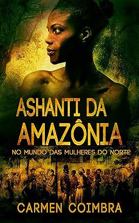 Ashanti da Amazônia (3)