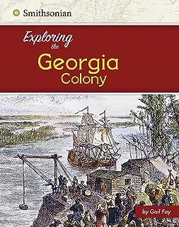 Exploring the Georgia Colony