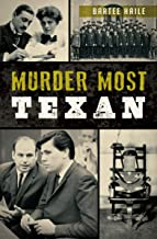 Murder Most Texan (True Crime)