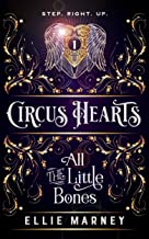 Circus Hearts: All The Little Bones