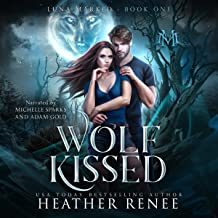 Wolf Kissed: Luna Marked, Book 1