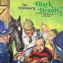Die Erpressung: Black Beauty 2