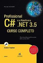 Profissional C# E A Plataforma .Net 3.5 - Curso Completo
