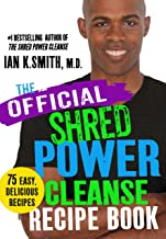 SHRED Power Cleanse Official Recipe Book: Official Companion to the SHRED Power Cleanse