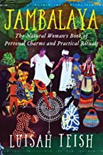 Jambalaya: The Natural Woman's Book of Personal Charms and Practical Rituals (English Edition)