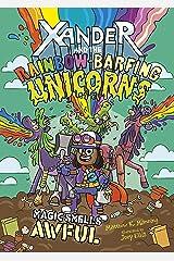 Magic Smells Awful (Xander and the Rainbow-Barfing Unicorns) Kindle Edition