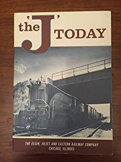 The 'J' Today The Elgin, Joliet and Eastern Railway Company