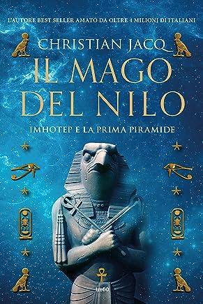 Il mago del Nilo: Imhotep e la prima piramide