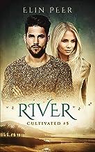 River (Cultivated Book 5)