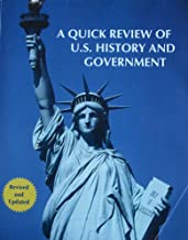 A Quick Review of U.S. History and Government: Everything You Need to Know to Pass the Regents Examination