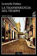 La transparencia del tiempo (Andanzas nº 9) (Spanish Edition)