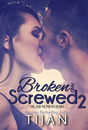 Broken and Screwed 2 (The BS Series) (English Edition)