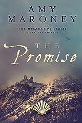 The Promise: The Miramonde Series, A Prequel Novella Kindle Edition