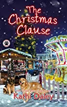 The Christmas Clause: A Cozy Mystery (A Tess and Tilly Cozy Mystery Book 8)