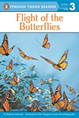 Flight of the Butterflies (Penguin Young Readers, Level 3) Kindle Edition