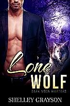 Lone Wolf (Dark Moon Shifters Libro 2)