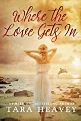 Where the Love Gets In Kindle Edition