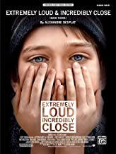 Extremely Loud & Incredibly Close (Main Theme): Piano Solo, Sheet (Original Sheet Music Edition)