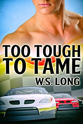 Too Tough to Tame (Revving It Up Book 2)