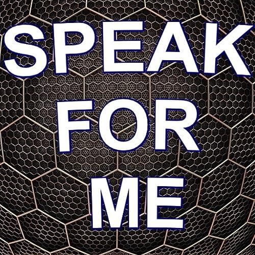 Speak For Me 2021 (Free)