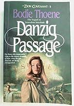 DANZIG PASSAGE / ZION COVENANT BOOK 5