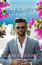 The Greek Billionaire's Lair: A Billionaire Romance (Greek Billionaire Series Book 1)