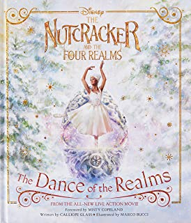 Disney: The Nutcracker & the Four Realms - The Dance of the Realms