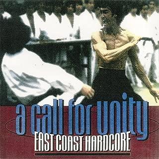 A Call For Unity: East Coast Hardcore [Explicit]