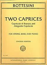 Bottesini: Two Caprices Capriccio di Bravura and Allegretto Capriccio for String bass and Piano