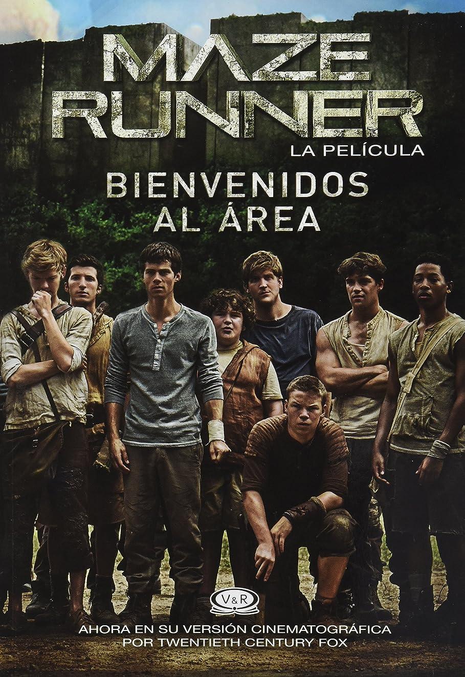 Maze Runer; La pelicula. Bienvenidos al area (Spanish Edition)
