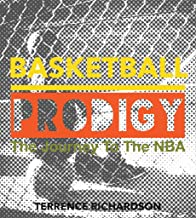 Basketball Prodigy: The Journey To The NBA