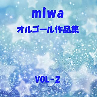 春になったら Originally Performed By miwa