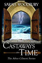 Castaways in Time (The After Cilmeri Series Book 8)