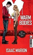 Warm bodies: Deutsche Ausgabe (German Edition)