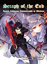Seraph of the End, 1: Guren Ichinose: Catastrophe at Sixteen