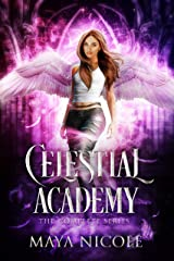 Celestial Academy: The Complete Series Kindle Edition